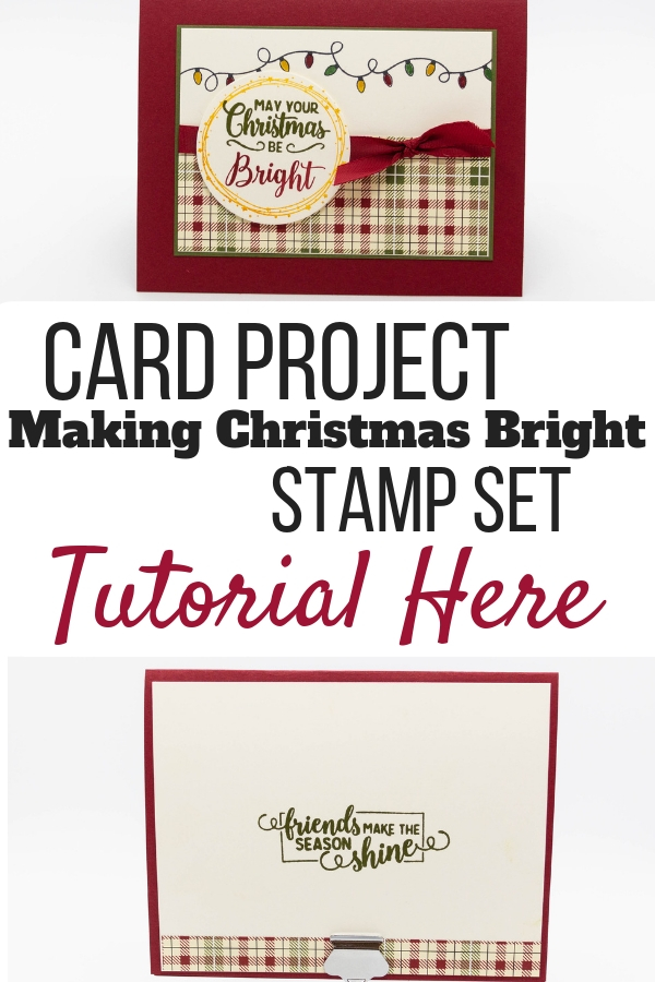 Get inspired to create your own handmade card using Stampin' Up!'s Making Christmas Bright stamp set. Christmas cards | Christmas cards dyi | Handmade Christmas cards | stamping | rubber stamping | #stampmesomelove #stampinup