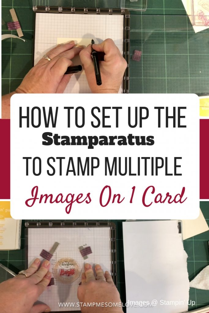 How to Set Up Stamparatus to Stamp Multiple Images. Make cards more efficient. Create beautiful cards. Stamparatus techniques | stamparatus cards | stamparatus videos #stampmesomelove #stampinup