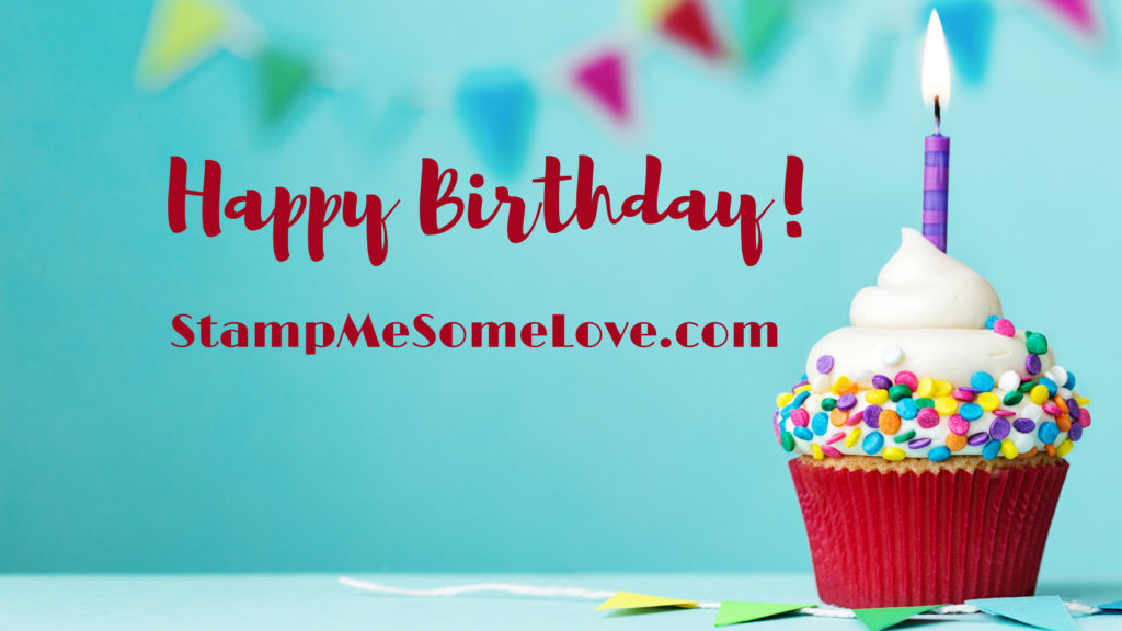 """Cupcake with candle. Text over lay that says """"Happy Birthday! StampMeSomeLove.com"""""""