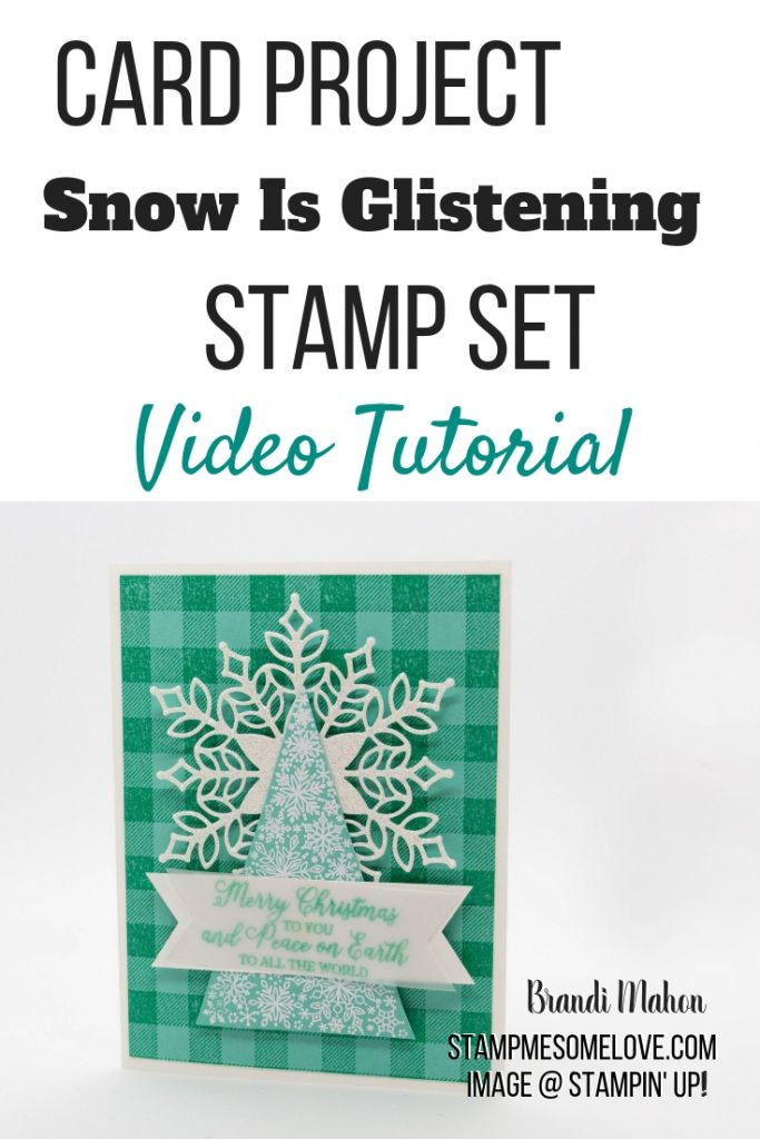 Learn how to make this beautiful Christmas card using the Snow is Glistening stampset and the Buffalo Check stampset. snow is glistening stampin up cards | video tutorial | snow is glistening stampin up cards | buffalo check stampin up cards christmas | christmas cards | coastal cabana | #stampmesomelove #papercrafts #stampinup