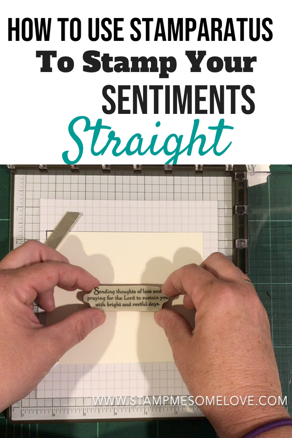 Watch this video on how to use the Stamparatus to stamp your sentiment straight. Stampin' Up! | Stamp Technique | stamp sentiments | stamp positioning tool #stampmesomelove #stampinup #cardmaking #papercrafts